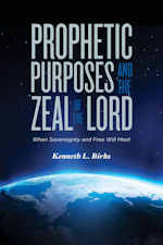 Book: Prophetic Purposes and the Zeal of the Lord